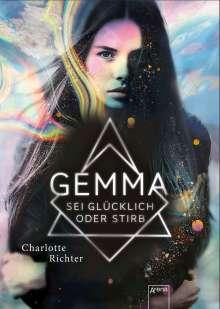 Charlotte Richter: Gemma. Sei glücklich oder stirb, Buch