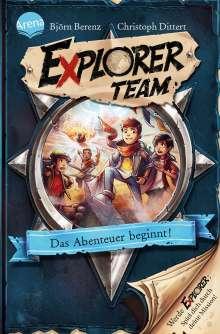Björn Berenz: Explorer Team. Das Abenteuer beginnt!, Buch