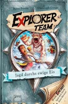 Björn Berenz: Explorer Team. Jagd durchs ewige Eis, Buch