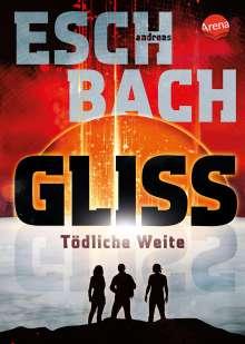 Andreas Eschbach: Gliss. Tödliche Weite, Buch