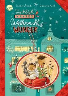 Isabel Abedi: Ein wirklich wahres Weihnachtswunder, Buch