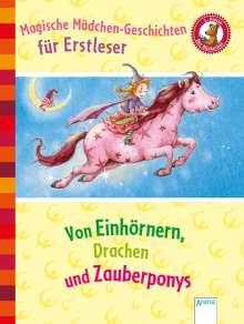 Karin M. Anders: Magische Mädchengeschichten für Erstleser. Von Einhörnern, Drachen und Zauberponys, Buch