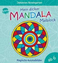 Johannes Rosengarten: Mein dicker Mandala-Malblock, Buch