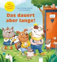 Hans-Christian Schmidt: Das dauert aber lange!, Buch