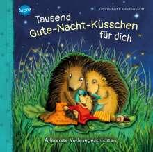 Katja Richert: Tausend Gute-Nacht-Küsschen für dich, Buch