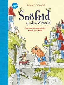 Andreas H. Schmachtl: Snöfrid aus dem Wiesental (2). Das wahrlich sagenhafte Rätsel der Trolle, Buch