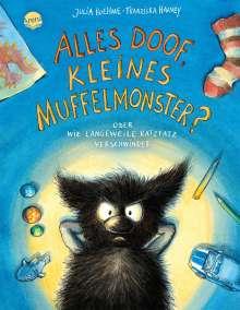 Julia Boehme: Das kleine Muffelmonster (4). Alles doof, kleines Muffelmonster? Oder wie Langeweile ratzfatz verschwindet, Buch