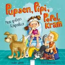 Sandra Grimm: Pupsen, Pipi, Popelkram. Mein spaßiges Körperbuch, Buch