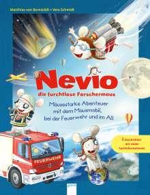 Matthias von Bornstädt: Nevio die furchtlose Forschermaus. Mäusestarke Abenteuer mit dem Mausmobil, bei der Feuerwehr und im All, Buch