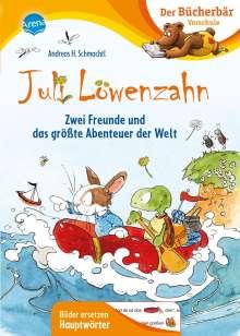 Andreas H. Schmachtl: Juli Löwenzahn. Zwei Freunde und das größte Abenteuer der Welt, Buch