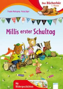 Frauke Nahrgang: Millis erster Schultag, Buch
