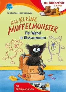 Julia Boehme: Das kleine Muffelmonster. Viel Wirbel im Klassenzimmer, Buch