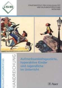 Margarete Imhof: Aufmerksamkeitsgestörte, hyperaktive Kinder und Jugendliche im Unterricht, Buch