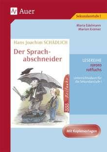 Maria Edelmann: Hans Joachim Schädlich: Der Sprachabschneider, Buch