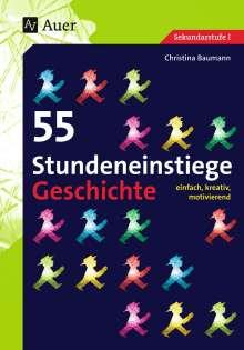 Christina Baumann: 55 Stundeneinstiege Geschichte, Buch