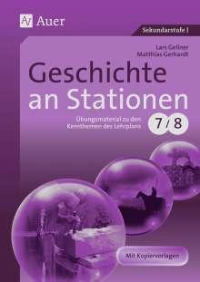 Lars Gellner: Geschichte an Stationen 7/8, Buch