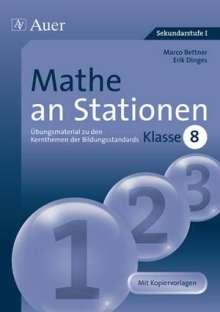 Marco Bettner: Mathe an Stationen 8, Buch