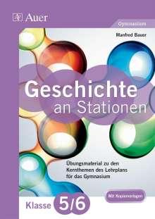 Manfred Bauer: Geschichte an Stationen 5-6 Gymnasium, Buch