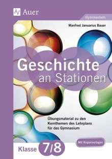 Manfred Bauer: Geschichte an Stationen 7-8 Gymnasium, Buch