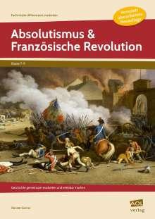 Renate Gerner: Absolutismus & Französische Revolution, Buch
