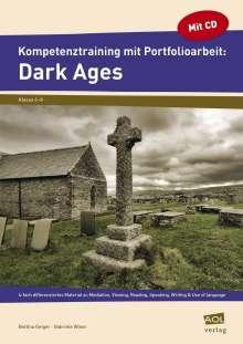 Bettina Geiger: Kompetenztraining mit Portfolioarbeit: Dark Ages, Buch