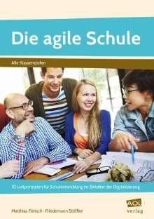 Matthias Förtsch: Die agile Schule, Buch