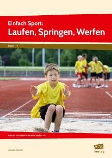 Andrea Dincher: Einfach Sport: Laufen, Springen, Werfen, Buch