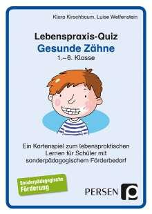 Klara Kirschbaum: Lebenspraxis-Quiz: Gesunde Zähne, Diverse