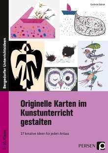 Gerlinde Blahak: Originelle Karten im Kunstunterricht gestalten, Buch