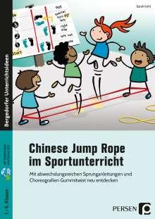 Sarah Kohl: Chinese Jump Rope im Sportunterricht - Grundschule, 1 Buch und 1 Diverse