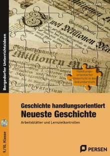 Rolf Breiter: Geschichte handlungsorientiert: Neueste Geschichte, Buch