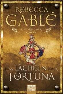 Rebecca Gablé: Das Lächeln der Fortuna, Buch