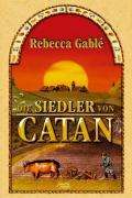 Rebecca Gablé: Die Siedler von Catan, Buch