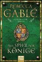 Rebecca Gablé: Das Spiel der Könige, Buch