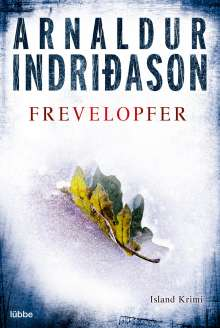 Arnaldur Indriðason: Frevelopfer, Buch