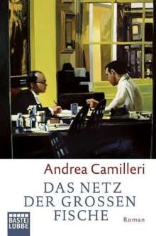 Andrea Camilleri (1925-2019): Das Netz der großen Fische, Buch