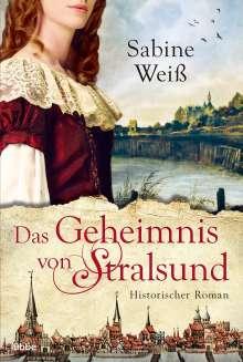 Sabine Weiß: Das Geheimnis von Stralsund, Buch