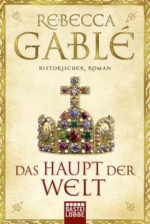 Rebecca Gablé: Das Haupt der Welt, Buch