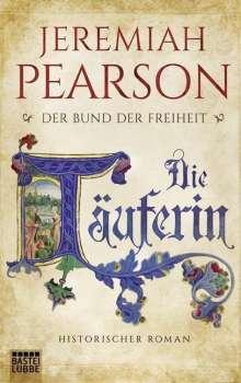 Jeremiah Pearson: Die Täuferin, Buch