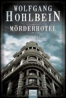 Wolfgang Hohlbein: Mörderhotel, Buch