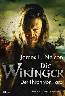 James L. Nelson: Die Wikinger - Der Thron von Tara, Buch