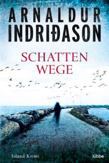 Arnaldur Indriðason: Schattenwege, Buch