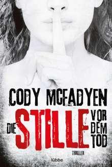 Cody McFadyen: Die Stille vor dem Tod, Buch