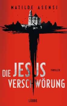 Matilde Asensi: Die Jesus-Verschwörung, Buch