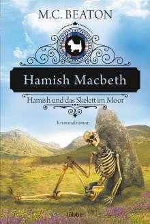 M. C. Beaton: Hamish Macbeth und das Skelett im Moor, Buch