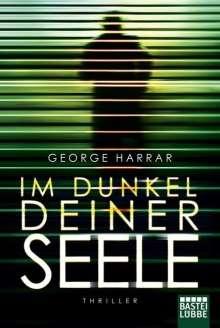 George Harrar: Im Dunkel deiner Seele, Buch