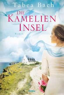 Tabea Bach: Die Kamelien-Insel, Buch
