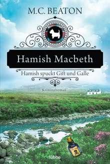 M. C. Beaton: Hamish Macbeth spuckt Gift und Galle, Buch