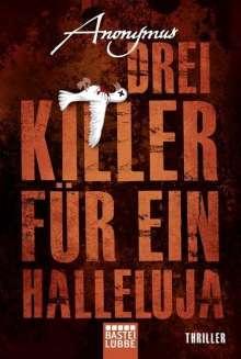 Anonymus: Drei Killer für ein Halleluja, Buch
