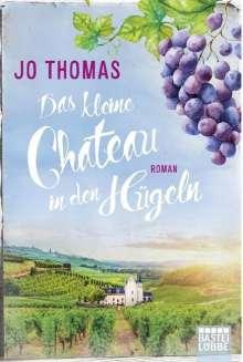 Jo Thomas: Das kleine Château in den Hügeln, Buch